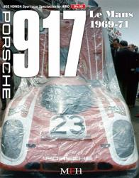 Sportscar Spectacles by HIRO Vol.3 Porsche 917 Le Mans 1969-71