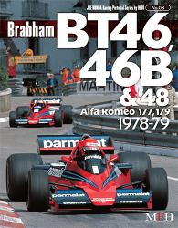 Joe Honda Racing Pictorial Vol #08: Brabham BT46, 46B & 48, Alfa Romeo 177, 179 1978-79