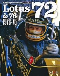 Joe Honda Racing Pictorial Vol #18: Lotus 72 & 76 1973-75