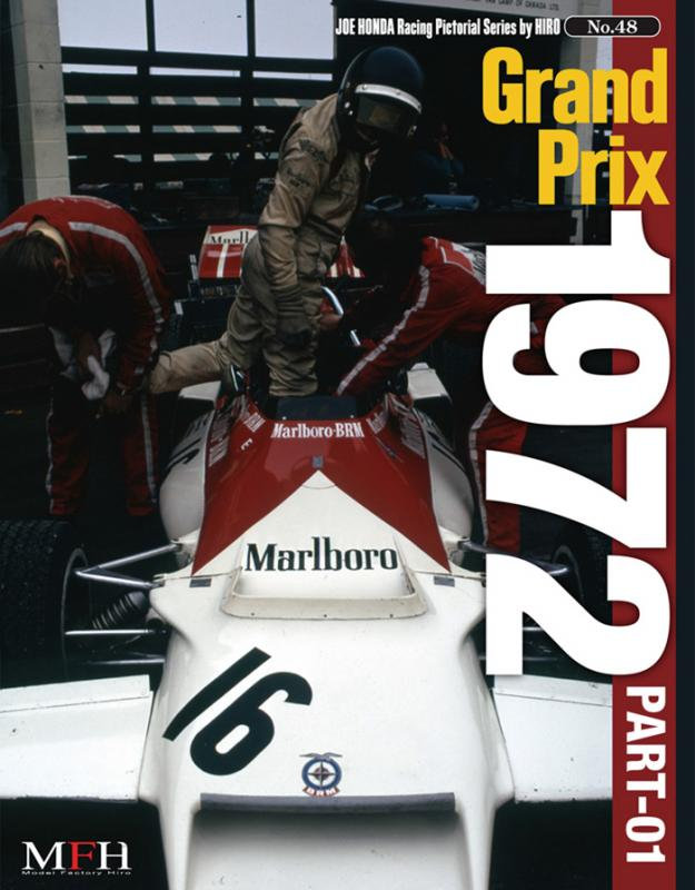 Joe Honda Racing Pictorial Vol #48: Grand Prix 1972 Part 1