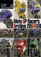 PitWalk Collection #4  -  Moto GP Racers Archive 2004