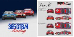 1:12 Ferrari 365 GTB/4 Racing Ver.C : 1973 Shark Team /1974 Raymond Touroul - LM 24hours