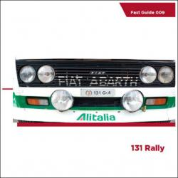 Fast Guides: Fiat 131 Rally