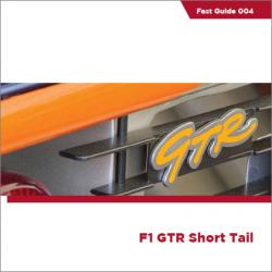 Fast Guides : Mclaren F1 GTR Short Tail