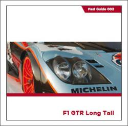 Fast Guides : McLaren F1 GTR Long Tail