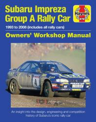 Subaru Impreza Group A Rally Owners' Workshop Manual