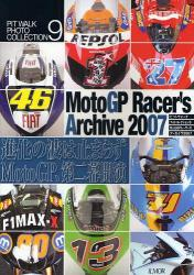 PitWalk Collection #9  -  Moto GP Racers Archive 2007