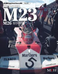 Joe Honda Racing Pictorial Vol #04: McLaren M23-M26
