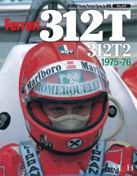 Joe Honda Racing Pictorial Vol #07: Ferrari 312T, 312T2 1975-76