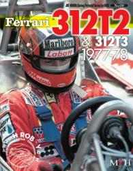 Joe Honda Racing Pictorial Vol #09: Ferrari 312T2 & 312T3 77-78