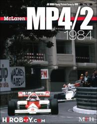 Joe Honda Racing Pictorial Vol #32: McLaren MP4/2 1984