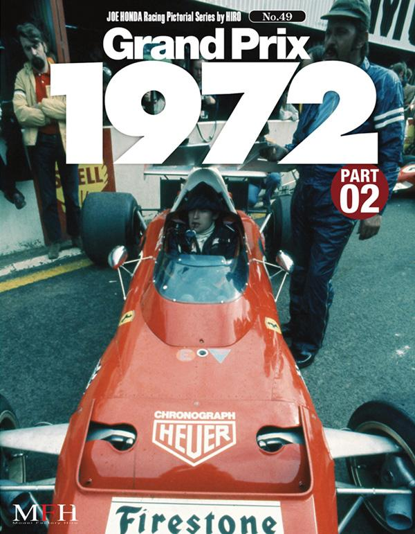 Joe Honda Racing Pictorial Vol #49: Grand Prix 1972 Part 2