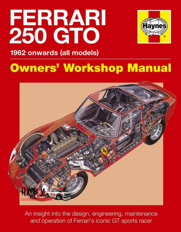 Ferrari 250 GTO Owners' Workshop Manual