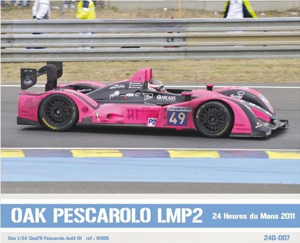 Oak Pescarolo LMP2 2011 Decals - For Simil'r Kit 151105