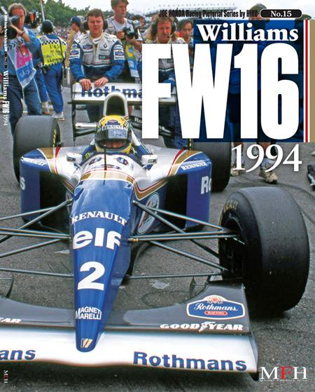 Joe Honda Racing Pictorial Vol #15: Williams FW16 1994